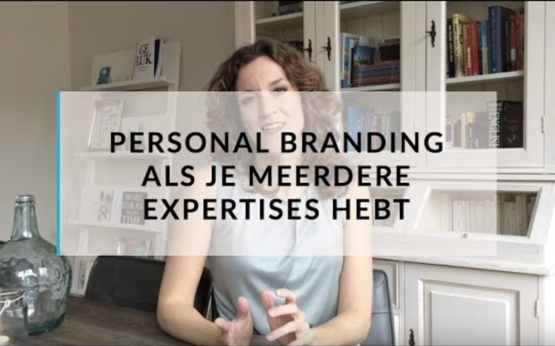Personal Branding en zichtbaarheid als je meer expertises hebt. Zo doe je dat.